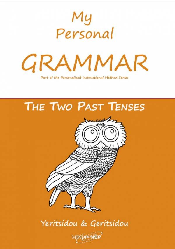 My Personal Grammar: The Two Past Tenses