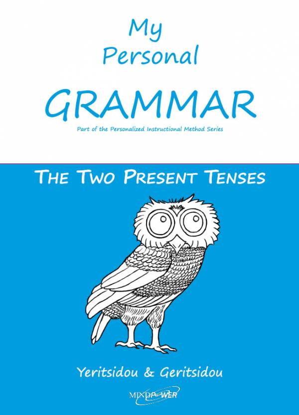 My Personal Grammar: The Two Present Tenses